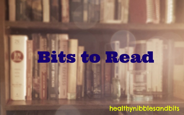 Bits To Read | Healthy Nibbles and Bits
