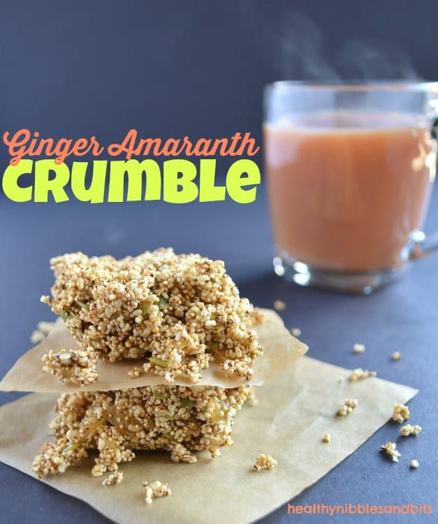 Ginger Amaranth Crumble | Healthy Nibbles and Bits