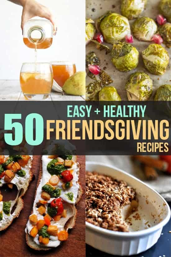 50 Easy and Healthy Friendsgiving Recipes | healthynibblesandbits.com