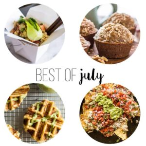 Best of August Recipes on healthynibblesandbits.com