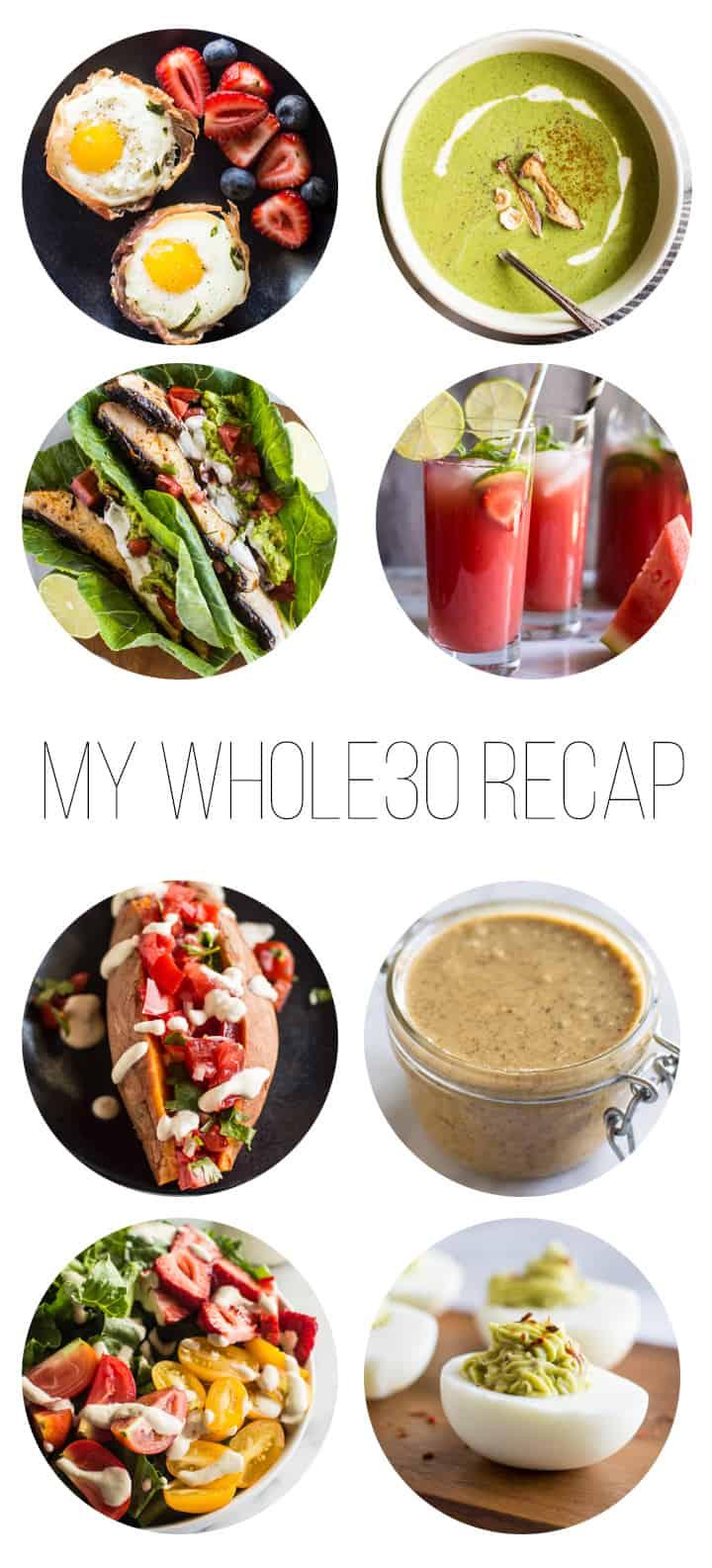 My Whole30 Recap | healthynibblesandbits.com