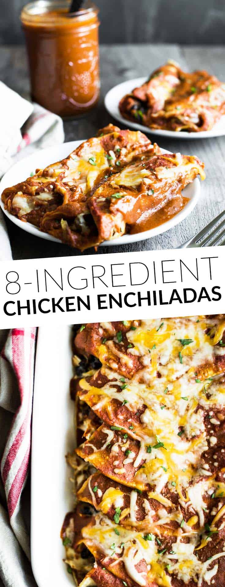 Easy Chicken Enchiladas - ready in 45 minutes and 8 ingredients! Perfect healthy weeknight meal! by @healthynibs
