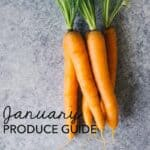 January Produce Guide - fruits and vegetables that are in season during January + recipe ideas for the produce!